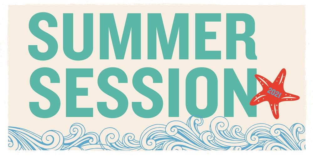 Summer Session 2021 Registration