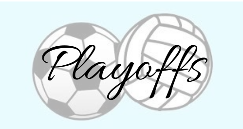 Soccer/Volleyball Playoff Games & Soccer Fan Bus